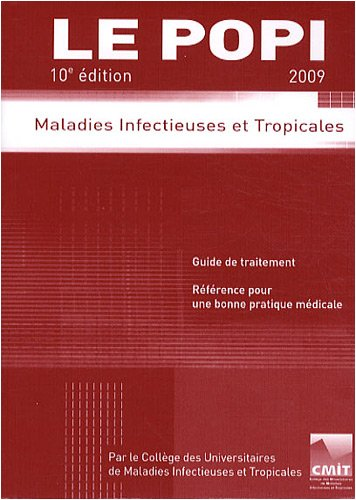 Le POPI : Maladies infectieuses et tropicales