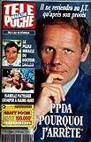 TELE POCHE [No 1512] du 30/01/1995 - P. POIVRE D'ARVOR - POURQUOI J'ARRETE - LA PILULE MIRACLE DU DOCTEUR BAULIEU - ISABELLE PATISSIER - GRIMPER A MAINS NUES
