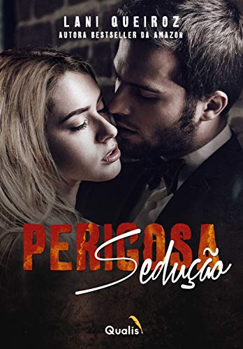 Perigosa sedução (Duologia Livro 1) (Portuguese Edition)