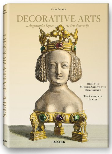 Carl Becker, Decorative Arts from the Middle Ages to Renaissance par Carsten-Peter Warncke