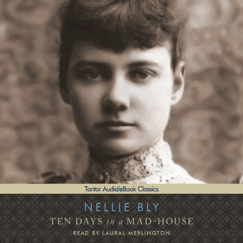Ten Days in a Mad-House  Audiolibri