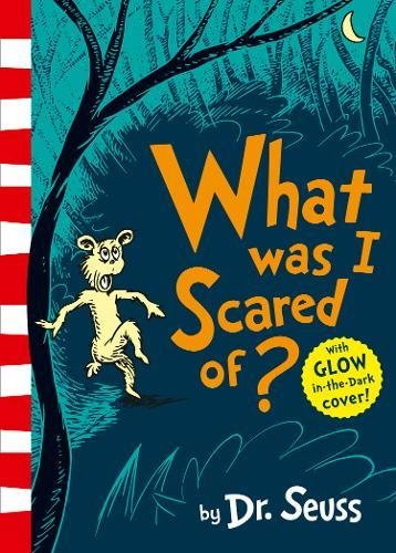 What Was I Scared Of? por Dr. Seuss