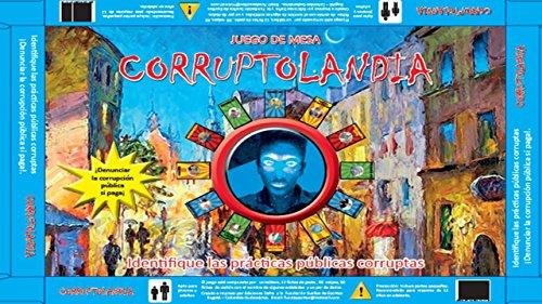 CORRUPTOLANDIA: JUEGO DE MESA PEDAGOGICO