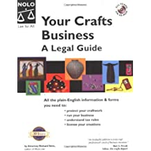 Your Crafts Business: A Legal Guide by Richard Stim (2003-01-02)