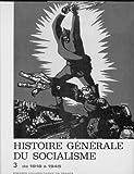 Histoire générale du socialisme 3 de 1918 à 1945