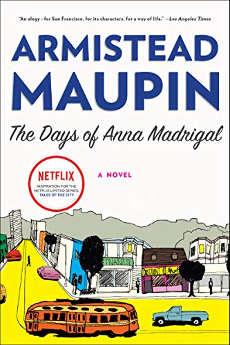 The Days of Anna Madrigal: A Novel (Tales of the City Book 9) (English Edition)