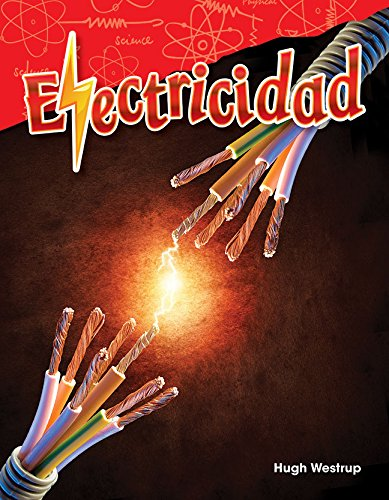 Electricidad (Electricity) (Spanish Version) (Grade 4) (Science Readers: Content and Literacy / Cincias Fisicas) por Hugh Westrup