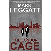 The London Cage: (Connor Montrose Series)