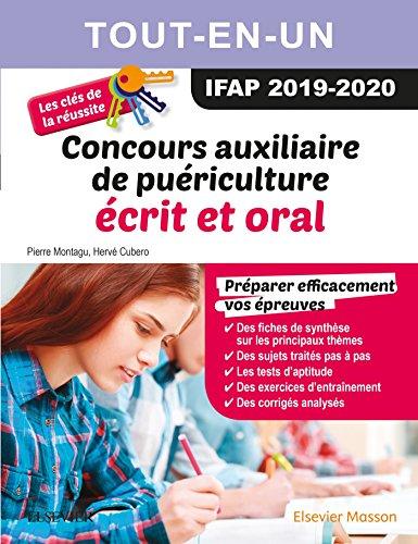 Concours Auxiliaire de puériculture 2019/2020 Tout-en-un : écrit et oral: Les clés de la réussite par Pierre Montagu