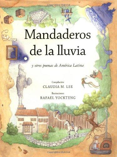 Mandaderos de La Lluvia: Y Otra Poemas de America Latina