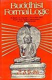 Buddhist Formal Logic: A Study of Dignaga's Hetucakra and K'Ueichi's Great Comm. on the Nyayapravesa
