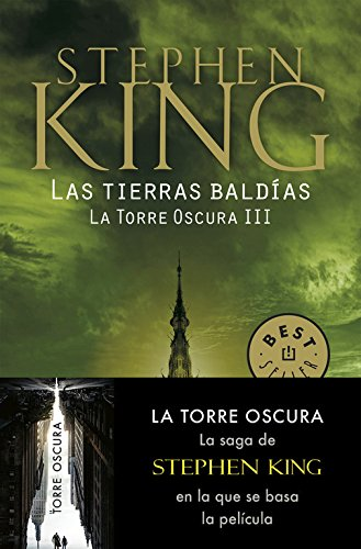 Las tierras baldías (La Torre Oscura III) (BEST SELLER) por Stephen King