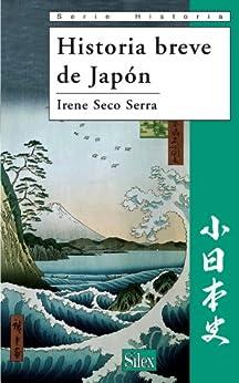 Historia breve de Japón de [Serra, Irene Seco]
