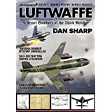 Luftwaffe - Secret Bombers of the Third Reich (English Edition)