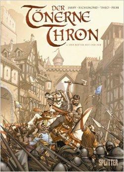 Tönerne Thron, Der: Band 1. Der Ritter mit der Axt von Nicolas Jarry ( 26. November 2010 )