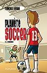 Planète soccer, tome 2 : La vengeance par Bérubé