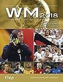 Produkt-Bild: WM 2018: Die Stars. Die Teams. Die Stadien.