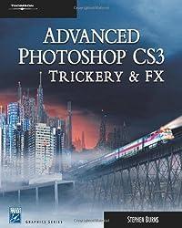 Advanced Photoshop CS3 Trickery & FX 2E (Charles River Media Graphics)