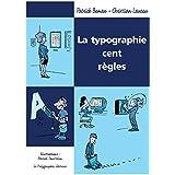 La Typographie cent règles