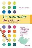 Telecharger Livres Le nuancier du peintre Huile et acrylique (PDF,EPUB,MOBI) gratuits en Francaise