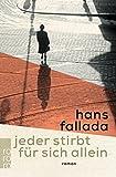 Jeder stirbt für sich allein - Hans Fallada