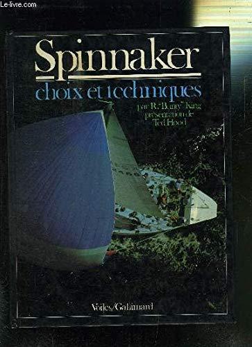 Spinnaker (Choix et Technique) par R-R King