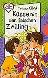 Küsse nie den falschen Zwilling, aus der Reihe Freche Mädchen – freche Bücher!