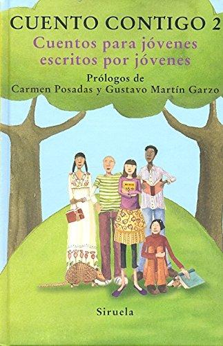 Cuento contigo 2: Cuentos para jóvenes escritos por jóvenes -Las Tres Edades