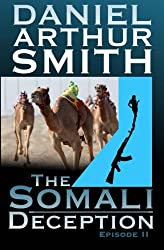 The Somali Deception Episode II