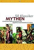 Mythen - Die bekanntesten Mythen der griechischgen Antike (50 Klassiker) - Gerold Dommermuth-Gudrich
