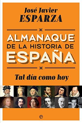 Tal día como hoy (Historia) por José Javier Esparza