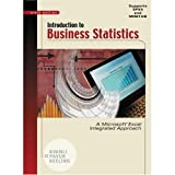 Introduction to Business Statistics: A Microsoft Excel Integrated Approach