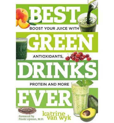 best-green-drinks-ever-boost-your-juice-with-protein-antioxidants-and-more-author-katrine-van-wyk-pu