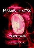 Paradis in Vitro: Un thriller médical passionnant (ET.ABYSSES)