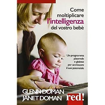 Come Moltiplicare L'intelligenza Del Vostro Bebè