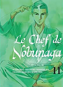 Le Chef de Nobunaga Edition simple Tome 11