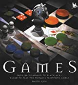Games: From Backgammon to Blackjack - Learn to Play the World's Favourite Games by Daniel King (2003-07-21)