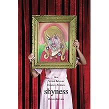 Shyness – How Normal Behavior Became a Sickness