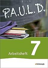P.A.U.L. D. - Persönliches Arbeits- und Lesebuch Deutsch - Für Gymnasien und Gesamtschulen - Neubearbeitung: Arbeitsheft 7