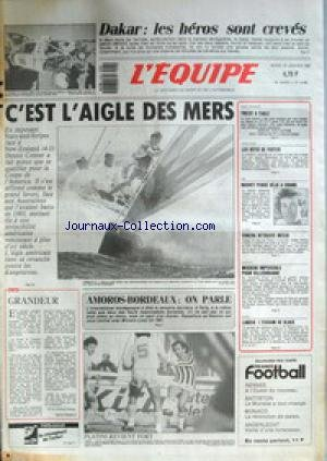 EQUIPE (L') [No 12659] du 20/01/1987 - DAKAR - LES HEROS SONT CREVES - STARS-AND-STRIPES FACE A NEW-ZEALAND - AMOROS- BORDEAUX - ATHLETISME - FOSTER - SKI - BOUVET - EDBERG - MECIR- BASKET - VILLEURBANNE - LANCIA. par Collectif