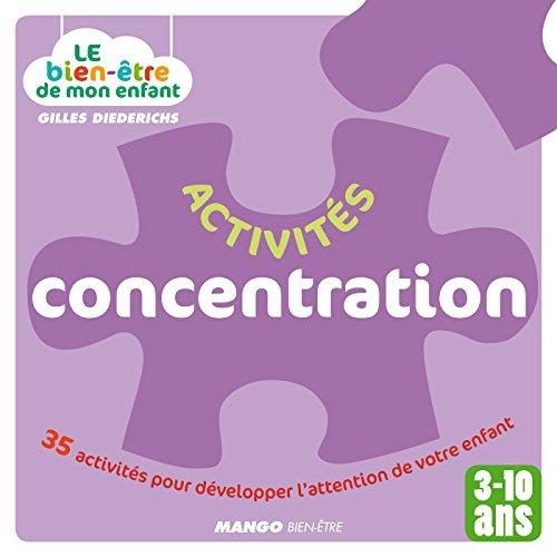 Le bien-être de mon enfant - Activités concentration (French Edition)