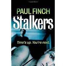 [Stalkers] [by: Paul Finch]