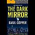 The Dark Mirror (A Mike Faraday Mystery Book 1) (English Edition)
