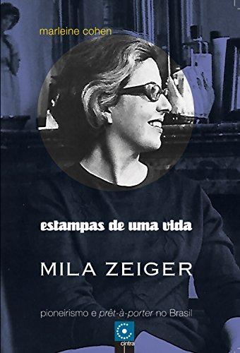 estampas-de-uma-vida-pioneirismo-e-pret-a-porter-no-brasil-portuguese-edition