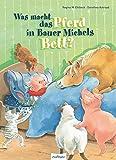 Was macht das Pferd in Bauer Michels Bett?
