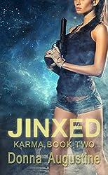 JINXED: (Karma Series, Book Two) (English Edition)