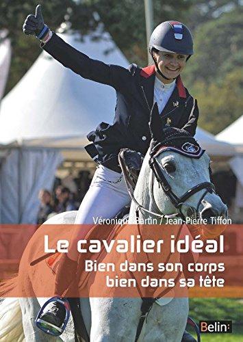 Le cavalier idéal - Bien dans son corps, bien dans sa tête