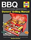 BBQ Manual: A Guide to Cooking with Grills, Chimeneas, Brick Ovens and Spits (Haynes Owners Workshop Manuals (Hardcover))