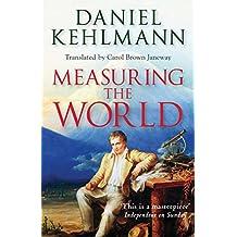 Measuring the World (English Edition)