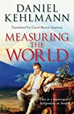 Image de Measuring the World (English Edition)